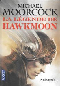 La Légende de Hawkmoon - Intégrale 1 - L'histoire du secret des runes