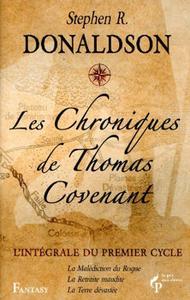 Les Chroniques de Thomas Covenant - l'intégrale du premier cycle