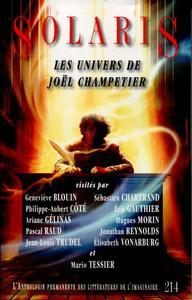 Solaris n° 214 : Les Univers de Joël Champetier
