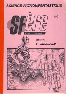 SFère n° 16 : Dossier Serge Brussolo