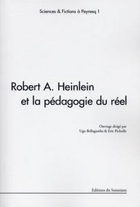 Robert A. Heinlein et la pédagogie du réel