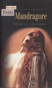 Mandragore. Histoire d'un être mystérieux