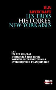 Les Trois histoires new yorkaises