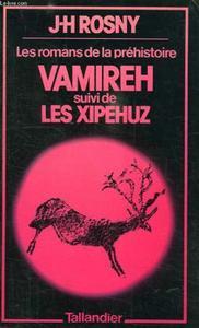 Vamireh suivi de Les Xipéhuz