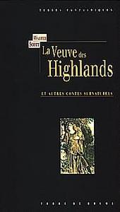 La Veuve des Highlands et autres contes surnaturels