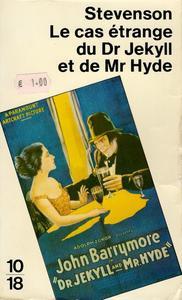 Le Cas étrange du Dr. Jekyll et de Mr. Hyde suivi d'histoires non moins étranges