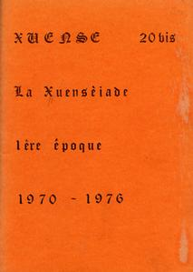 Xuensè n° 20 bis : la Xuensèiade 1ère époque : 1970-1976